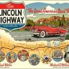 Lincoln Highway Celebrates Centenial